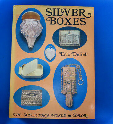Silver Boxes by Eric Delieb, snuff boxes, patch boxes; tobacco boxes, card cases