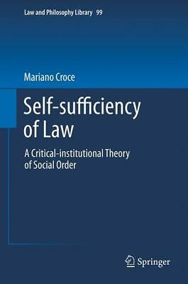 Self-sufficiency of Law Croce, Mariano Law and Philosophy Library