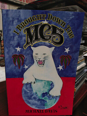 MC5 - I Brought Down The MC5 Book by Michael Davis Kick Out The Jams