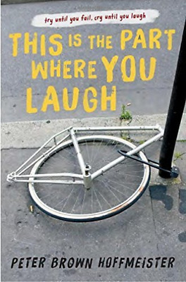 Peter Brown Hof-This Is The Part Where You Laugh  (Us Import)  Book New