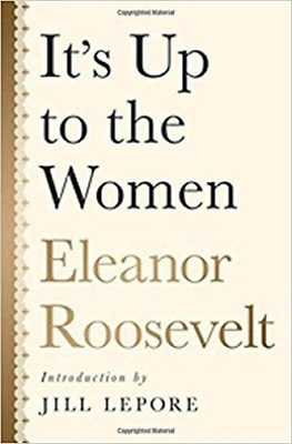 Roosevelt Eleanor/ Lepore J...-It`S Up To The Women  (US IMPORT)  HBOOK NEW