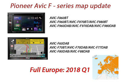 2018Q1 Pioneer AVIC map update Full Europe AVIC-F80DAB/AVIC-F88DAB