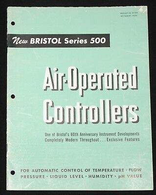 Bristol Series 500 Air-Operated Controllers Oct 1949 Bulletin Bristol Company