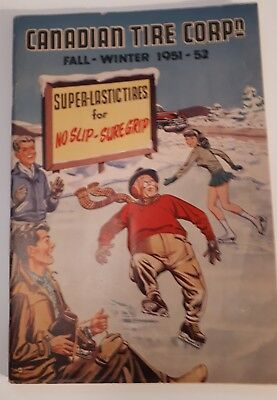 "Rare ""canadian Tire Corp. 1951- 52 Fall And Winter"" Catalogue- Great Cover Scene"