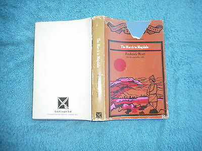 The March To Magdala Abyssinian War 1868 Frederick Myatt  First Edition 1970