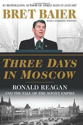 Three Days in Moscow by Bret Baier - Hardcover - SIGNED EDITION