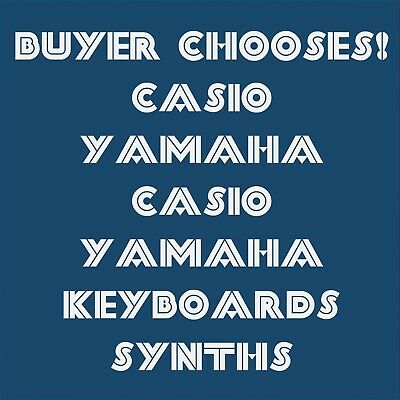 Various Yamaha & Casio Keyboards (Buyer chooses) : Used, tested, working + Other