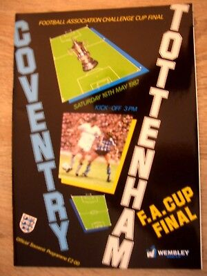 F.A. CUP FINAL 1987......COVENTRY CITY  v  TOTTENHAM  HOTSPUR....MINT CONDITION