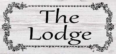 The Lodge New Garden Gift Novelty Shabby Chic Plaque Sign Waterproof Very Large