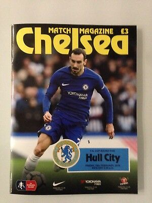 CHELSEA v Hull OFFICIAL MINT PROGRAMME FA Cup 16/02/2018