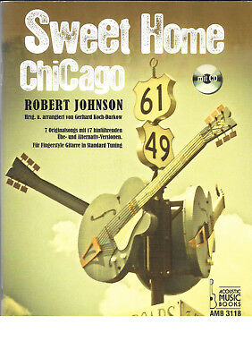Sweet Home Chicago - Fingerstyle Gitarre (Acoustic Music Books)