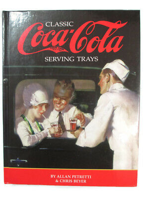 Coca-Cola Classic Serving Trays Collectible Book Hardcover  - BRAND NEW