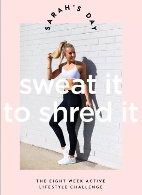 Sweat  It To Shred It Ebook By Sarahs Day