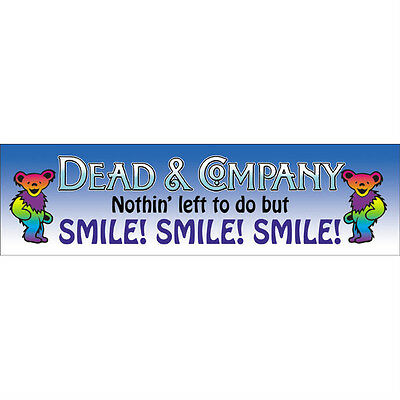 Grateful Dead Dead And Company Sticker Nothing Left To Do But Smile Smile Smile!