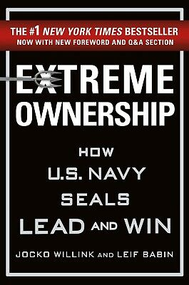 Extreme Ownership : How U.S. Navy SEALs Lead and Win (2017, eBooks)