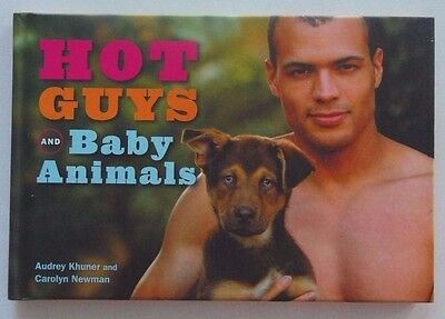 Hot Guys and Baby Animals. Hard Cover Book. New. Never Used.
