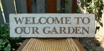 "Primitive Vintage Wood Sign - ""welcome To Our Garden"""