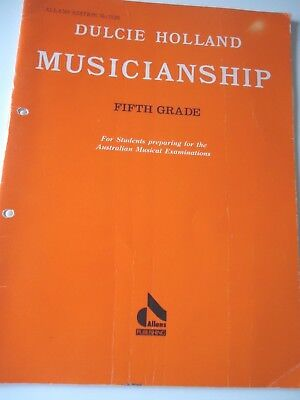 Dulcie Holland..musicianship Fifth Grade..for Aust. Exams..1991 Ed. 12 Lessons