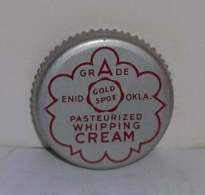 Vinatge Original Gold Spot Enid OK. Steel Dacro Cap Pasteurized Whipping Cream