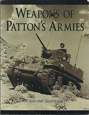 Weapons of Patton's Armies, Michael and Gladys Green