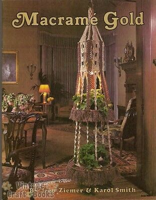 Macrame Gold Ziemer Smith Vintage Pattern Book Purse Frame Plant Hangers Jewelry