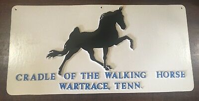 """Vintage Sign """"CRADLE OF THE TENNESSEE WALKING HORSE ,WARTRACE TENNESSEE"""""""
