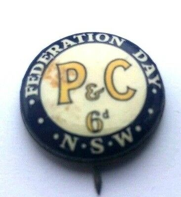 FEDERATION DAY 6d  NEW SOUTH WALES P & C BADGE / PIN