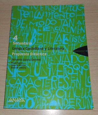TONGUE SPANISH AND LITERATURE 4º THAT PROPOSAL DIDACTICS Didactics ANAYA 2003