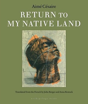 `Cesaire, Aime/ Berger, Joh...-Return To My Native Land  (US IMPORT)  BOOK NEW