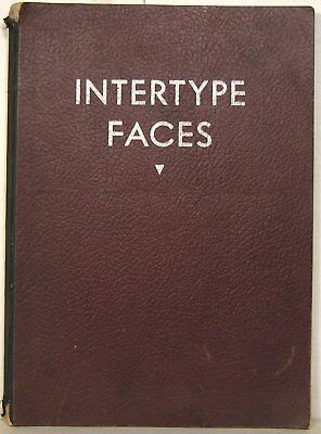Intertype Faces: One-Line Specimens, 1948, Condensed Book No. 4