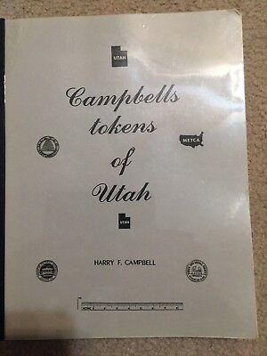 Campbells Tokens of Utah by Harry F. Campbell Signed 3rd Printing