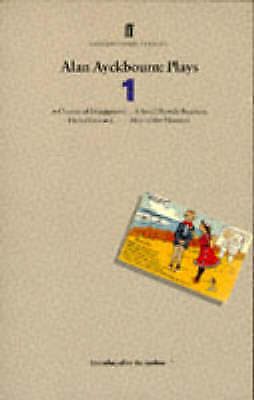 Alan Ayckbourn: Plays 1: A Chorus of Disapproval, A Small Family-ExLibrary