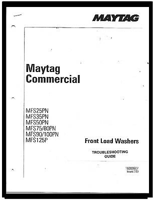 Maytag  Commercial  Washer  Troubleshooting  Guide  For  Models:  Mfs