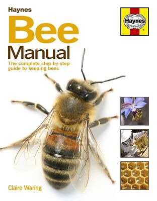 Bee The complete step-by-step guide to keeping Revue Haynes Anglais Etat - Sur