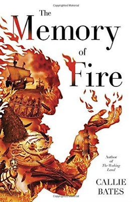 Bates Callie-The Memory Of Fire  (US IMPORT)  HBOOK NEW