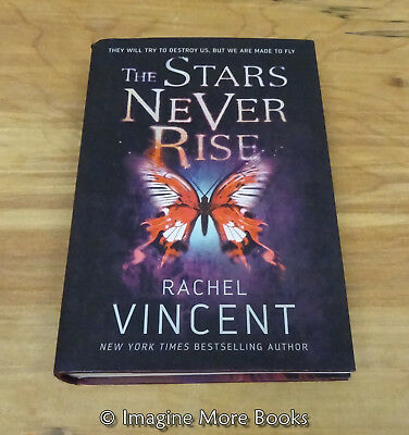 The Stars Never Rise by Rachel Vincent ~ Well of Souls: Book 1 ~ NEW Hardcover