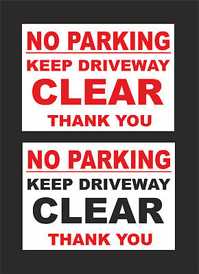 No Parking Keep Driveway Clear Thank You Sign - 2 Designs - All Sizes & Materia