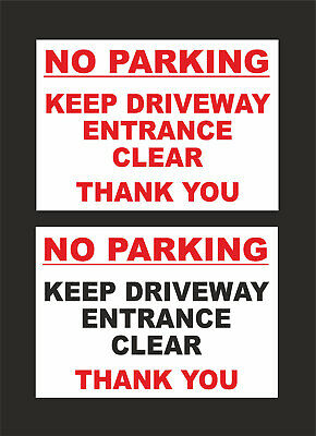 No Parking Keep Driveway Entrance Clear Thank You Sign - 2 Designs - A5 & A4