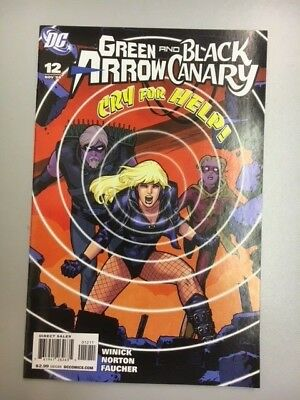 DC Comics: Green Arrow and Black Canary #12 (2008) - BN - Bagged and Boarded