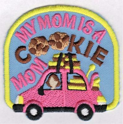 Girl MY MOM'S A COOKIE MOM Fun Patches Crests Badges SCOUT GUIDES Delivery Car