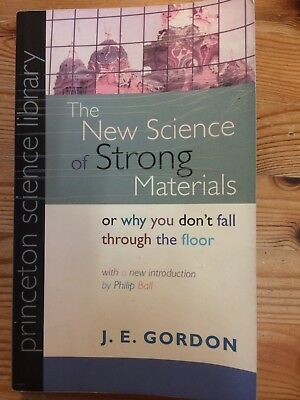 the new science of strong materials gordon j e