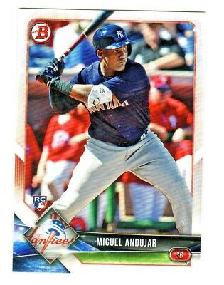 2018 Bowman #75 MIGUEL ANDUJAR RC Rookie New York Yankees QTY AVAILABLE