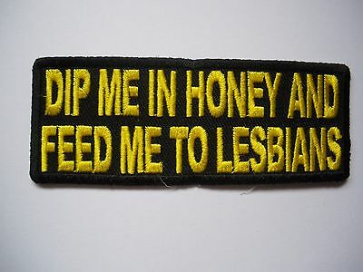 Dip Me In Honey and..... Patch Sew/Iron - Rider Men's Shed biker Motorcycle
