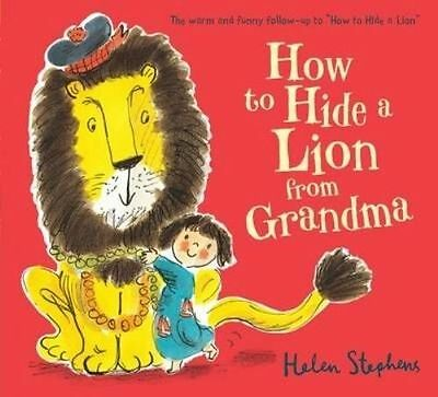 How to Hide a Lion from Grandma by Helen Stephens-9781407139050-F027