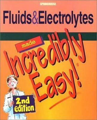 INCREDIBLY EASY! SERIES®: Fluids and Electrolytes Made Incredibly ...