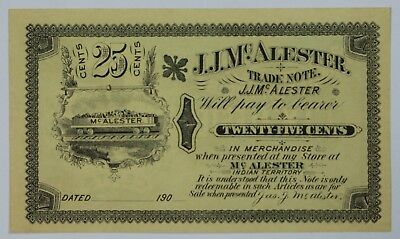 25 Cent Fractional J.J. McAlester Trade Note Indian Territory Twenty Five US