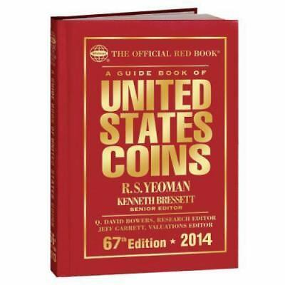 Official Red Book A Guide Book of United States Coins: By R S Yeoman