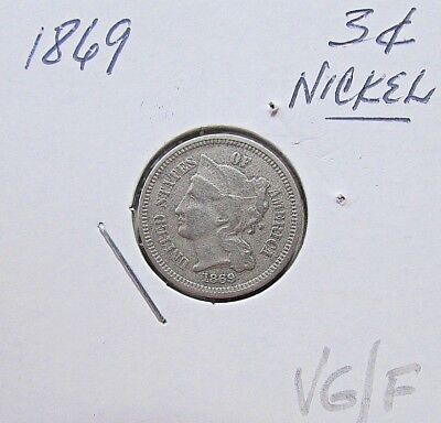 Nice...1869  3 Cent Nickel***VG To F Mid Grade Details***Better Date