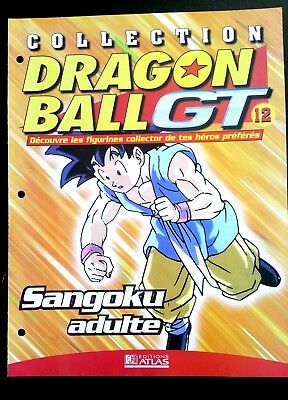 Collection Dragon Ball GT n°12 - Editions Atlas - Sangoku adulte -