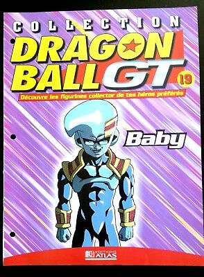 Collection Dragon Ball GT n°19 - Editions Atlas - Baby  -